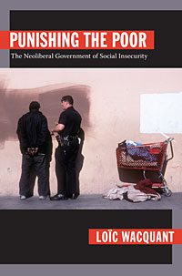 Wacquant's 2009 book Punishing the Poor.